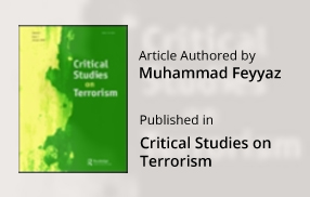 Article Authored by Muhammad Feyyaz Published in Critical Studies on Terrorism