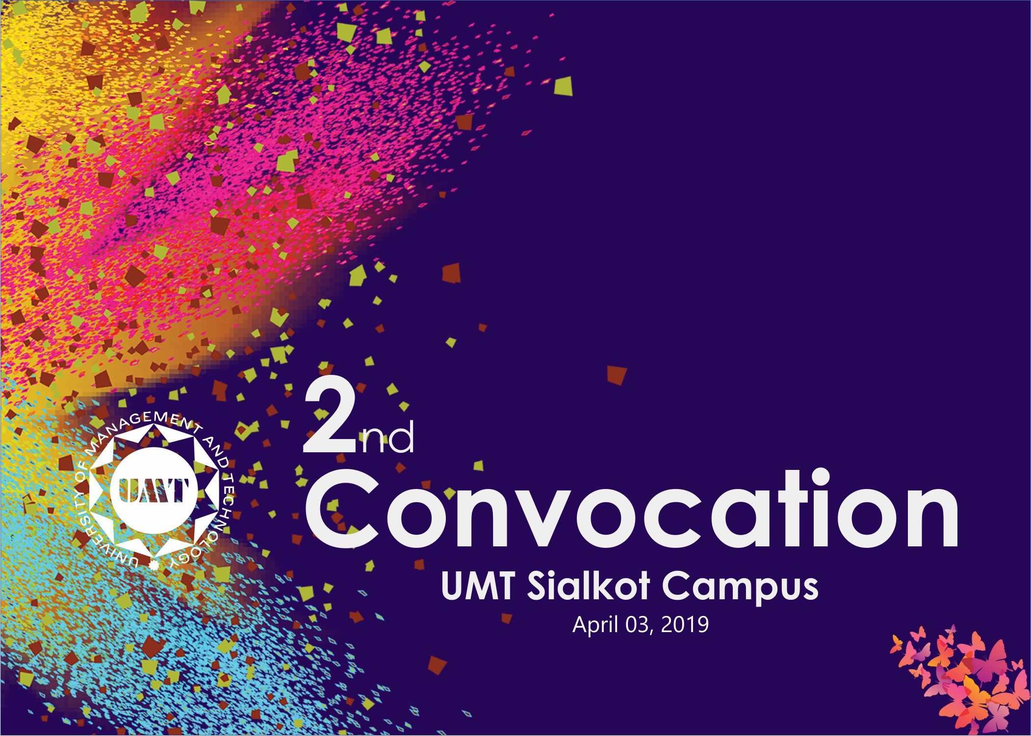 UMT will remain closed on Wednesday, April 03, 2019 on account of 2nd Convocation of UMT Sialkot